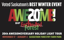 AWE20thME! Voted Saskatoon's BEST WINTER EVENT