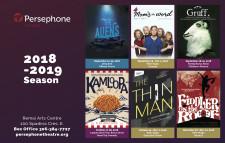 Perssephone Theatre  2018-2019 Season
